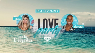 ✘ Love Party w/ Aleks & Denzel ✘